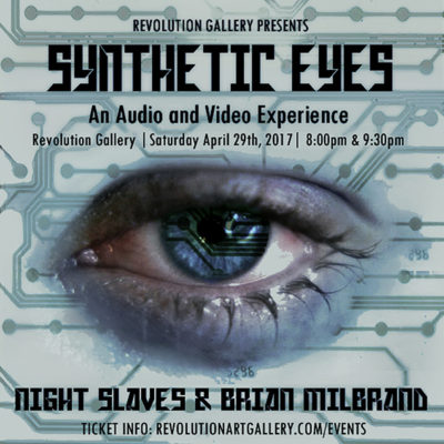 Synthetic Eyes • Friday | April 29th