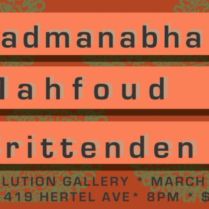 Padmanabha, Mahfoud, Crittenden<br> Saturday, March 24th, 2018  |  8:00pm