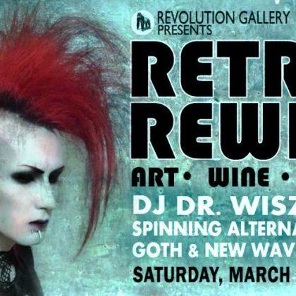Retro Rewind 11<br> Saturday, March 31st, 2018<br>9:00pm to 11:00pm