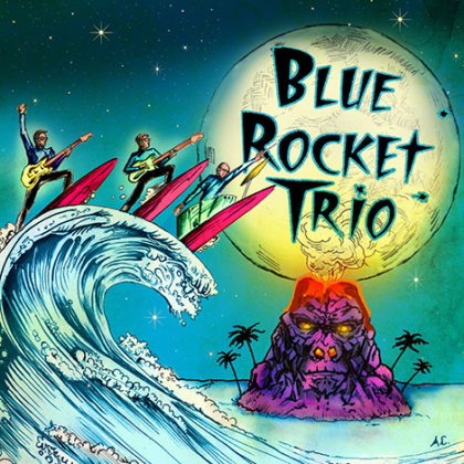 Blue Rocket Trio<br>Saturday, April 21st, 2018  |  8:00pm