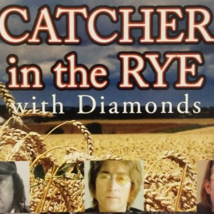 Catcher in the Rye with Diamonds<br>Saturday, July 28th, 2018  |  1:00pm