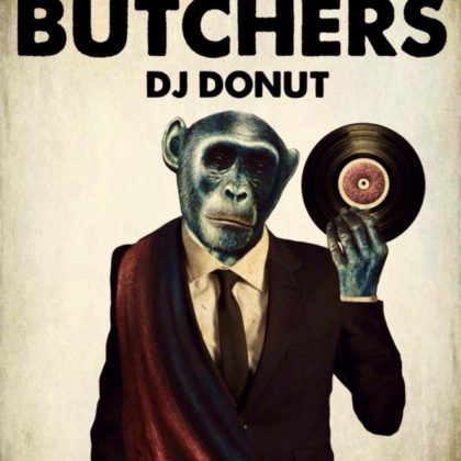 Soul Butchers and DJ Donut<br> Friday,  July 6th, 2018  |  8:00pm