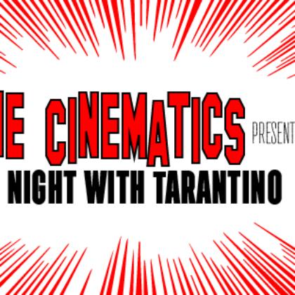 Cinematics<br>Thursday, October 18th  |  8:00pm