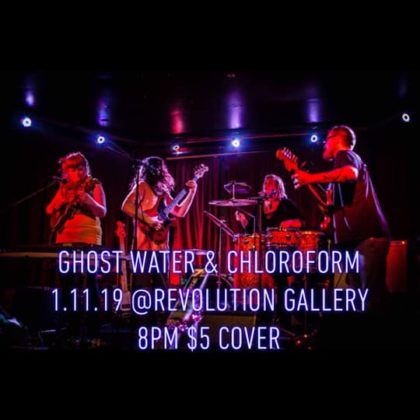 Ghost Water with Chloroform<br>Friday, January 11th |  8:00pm