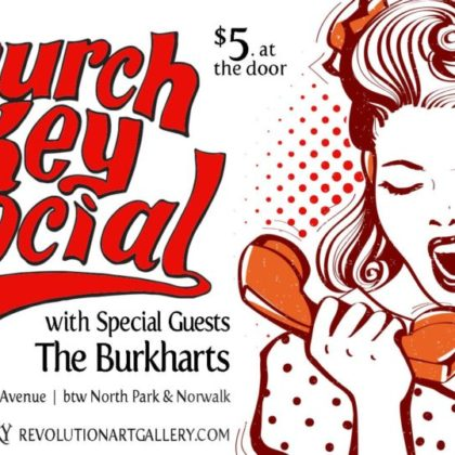 Church Key Social<br>with Burkharts<br>Friday, March 22nd  |  8:00pm
