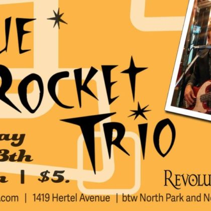 Blue Rocket Trio<br>Saturday, April 13th|  8:00pm