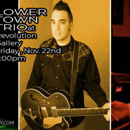 Lower Town Trio<br>Friday, November 22nd<br>8:00pm