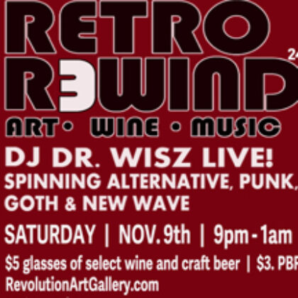 Retro Rewind 24<br>Saturday, November 9th<br>9:00pm – 1:00am