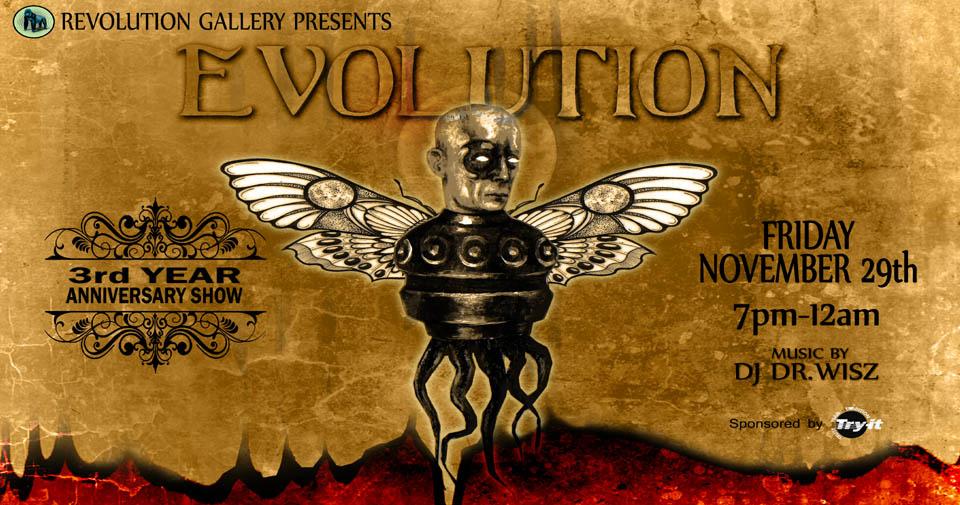 EVOLUTION - A group exhibit celebrating<br>Revolution Gallery's Third Year Anniversary
