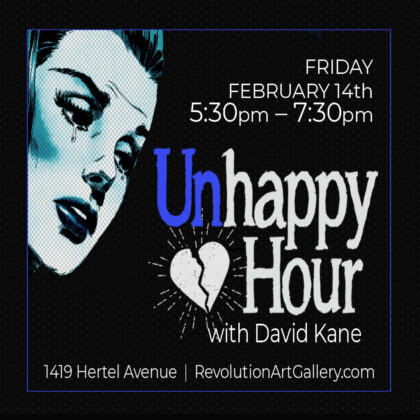 UNHAPPY HOUR with DAVID KANE<br>Friday, February 14th  |  5:30pm
