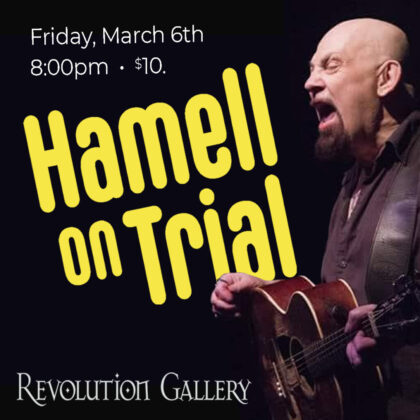 HAMELL ON TRIAL<br>Friday, March 6th  |  7:30pm