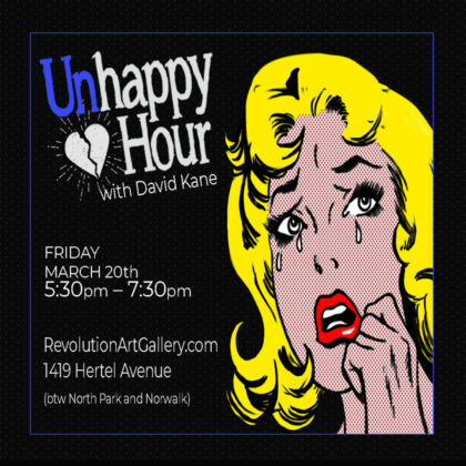 UNHAPPY HOUR with DAVID KANE<br>Friday, March 20th  |  5:30pm