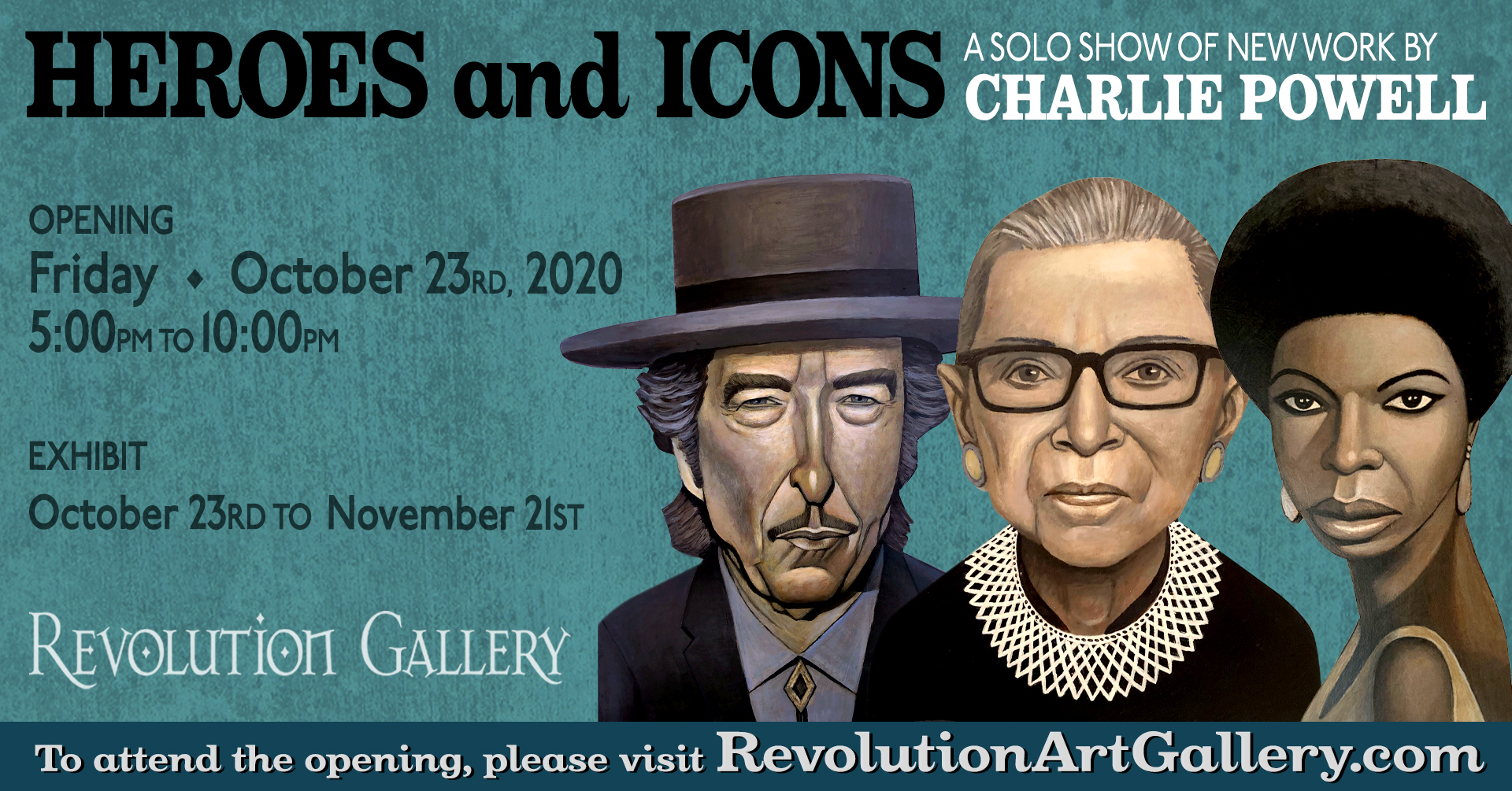 CURRENT EXHIBIT     October 23rd to November 21st
